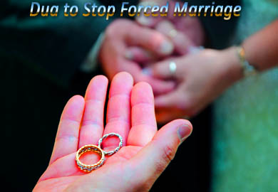Dua to Stop Forced Marriage